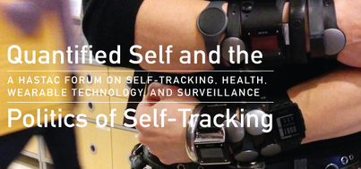 Quantified Self and the Politics of Self-Tracking