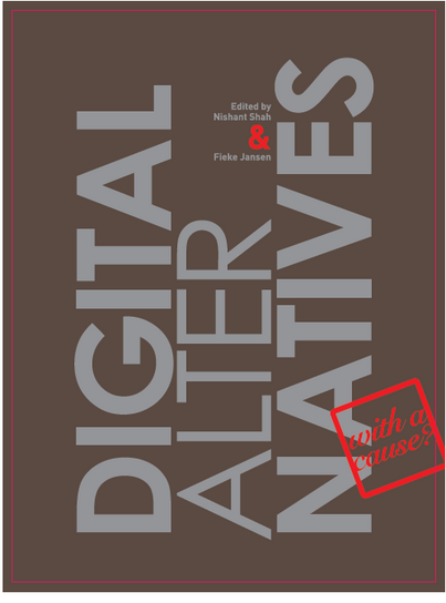 Digital AlterNatives with a Cause?: A Free e-book about Post-MENA digital revolutions
