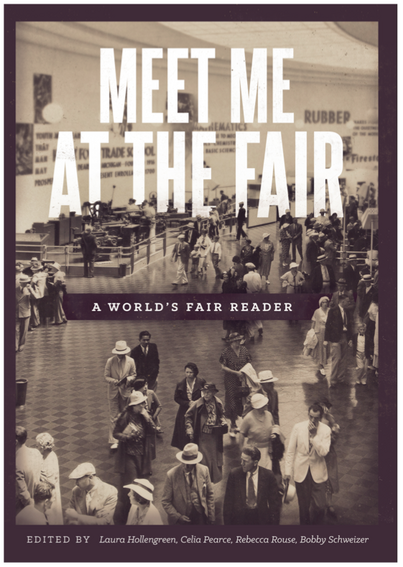 Publication of new book of interdisciplinary scholarship on World's Fairs and Exhibitions