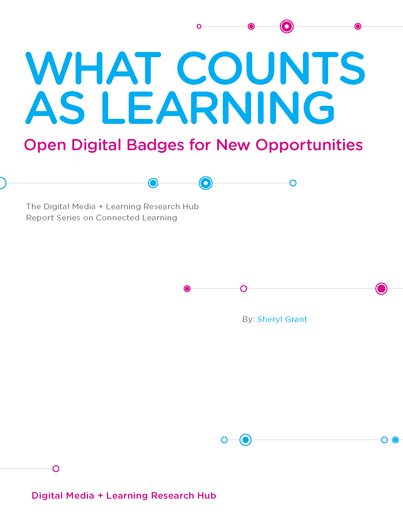 New eBook Examines Digital Credentials | What Counts as Learning: Open Digital Badges for New Opportunities
