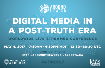 Around the World Web Conference on Digital Media in a Post-Truth Era