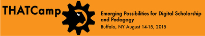 Call for Proposals: Boot Camp Workshops for THATCamp Buffalo 2015: Digital Humanities