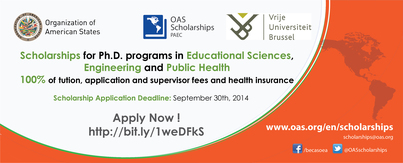 OAS-VUB 2014 PhD Scholarship Program in Educational Sciences, Engineering and Public Health
