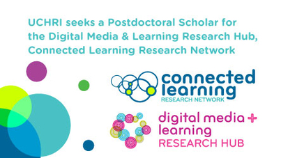 Postdoctoral Scholar, DML Research Hub, Connected Learning Research Network