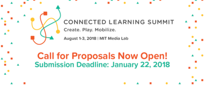 Call for Proposals: Connected Learning Summit 2018