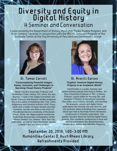 """Diversity and Equity in Digital History: A Seminar and Conversation"" with Dr. Tamar Carroll (RIT) and Dr. Averill Earls (Mercyhurst University)"