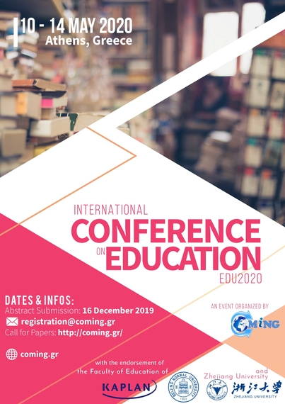 2nd International Conference on Education (EDU2020), 10-14 May 2020, Athens, Greece.