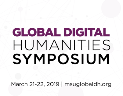 Global Digital Humanities Symposium words with date and url in front of a network background, with words in purple