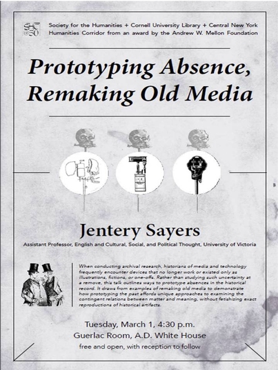"""Jentery Sayers, """"Prototyping Absence, Remaking Old Media"""""""