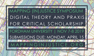 Mapping (In)Justice Symposium: Digital Theory + Praxis for Critical Scholarship