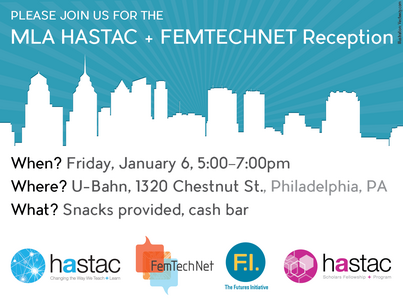 HASTAC + FemTechNet Happy Hour, 1/6 5-7pm