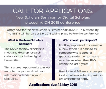 Call for Applications: New Scholars Seminar for Digital Scholars preceding DH 2018 conference