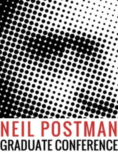 CFP: 2014 NYU Neil Postman Graduate Conference/Open Questions on Closed Systems
