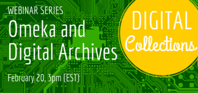 Omeka and Digital Archives (HASTAC Scholars Digital Collections Webinar with Jim McGrath)