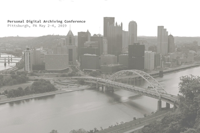 Personal Digital Archiving 2019 Pittsburgh PA