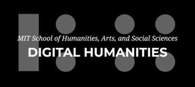 MIT Digital Humanities