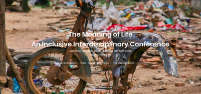 The Meaning of Life: An Inclusive Interdisciplinary Conference