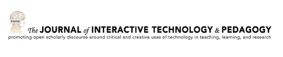 Call for Submissions for General Issue of the Journal of Interactive Technology and Pedagogy: Deadline June 1st, 2020