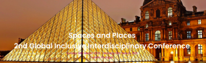 Spaces and Places: 2nd Global Interdisciplinary Conference