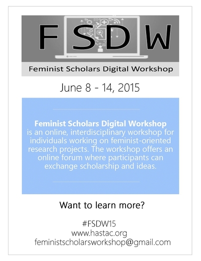 Five Reasons to Sign Up for the Feminist Scholars Digital Workshop