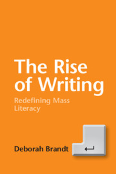 Review: The Rise of Writing (Brandt, 2014)