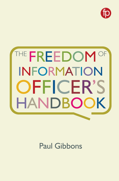 The Freedom of Information Officer's Handbook cover