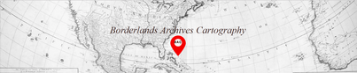 Borderlands Archives Cartography, digital humanities project