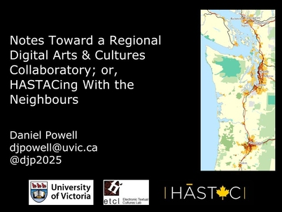 Notes Towards a Regional Digital Arts & Cultures Collaboratory; or, HASTACing With the Neighbors