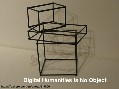 MLA Presentation- Digital Humanities is No Object