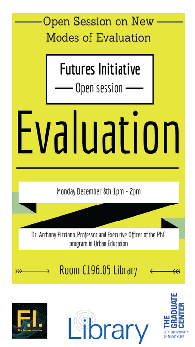 Rethinking Evaluation: A Futures Initiative Open Session