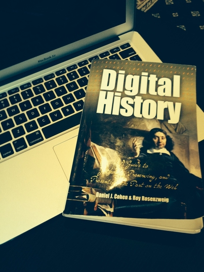 Spring Series Book Review #1: Digital History: A Guide to Gathering, Preserving, and Presenting the Past on the Web