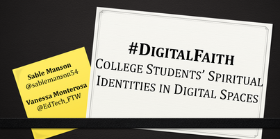 #DigitalFaith - College Students' Spiritual Identities in Digital Spaces (Monterosa & Manson)