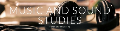 Fordham University Music and Sound Studies