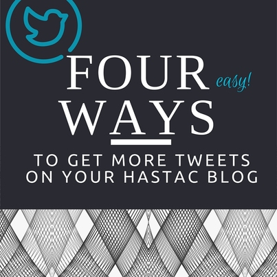 Four ways to get more Tweets about your blog posts!