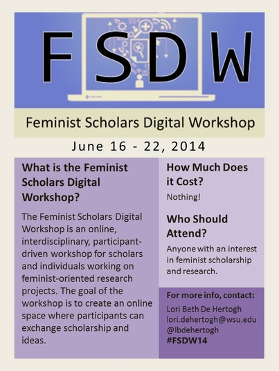 Join Us for the 2014 Feminist Scholars Digital Workshop!