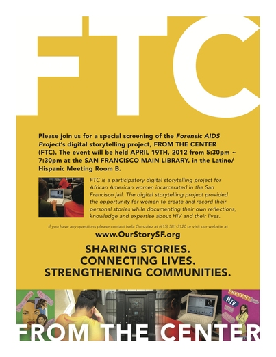 From the Center Digital Storytelling Screening -- San Francisco Public Library 4/19