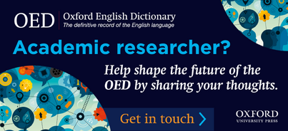 Get in touch to help shape the future of the OED