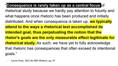 Image of a Quote from Laurie Gries's Book 'Still Life With Rhetoric' (full quotation provided in the post)