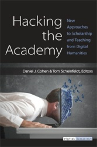 Spring Series Book Review #4: Hacking the Academy