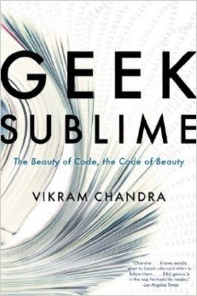 Reading Vikram Chandra's Geek Sublime—Post 1: Crossings