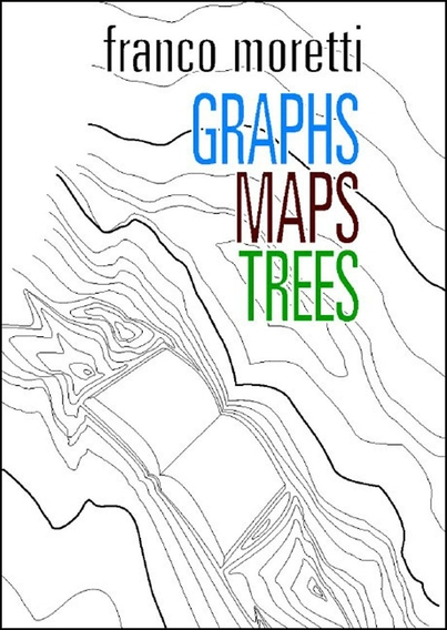 Digital History Group Book Review #3: Moretti's Graphs, Maps, and Trees. Abstract Models for Literary History.