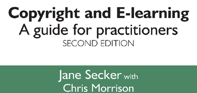 New edition of the seminal guide to copyright issues in online learning
