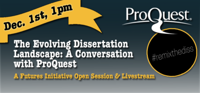 ProQuest Discussion: December 1st, 1pm EST (livestreamed)