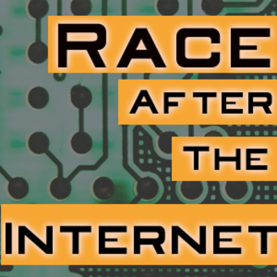 "Welcome to our Crowdsourced Book Review on ""Race After The Internet"""