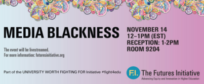 Event Recap: Media Blackness