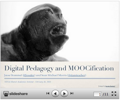 Digital Pedagogy and MOOCification Storify