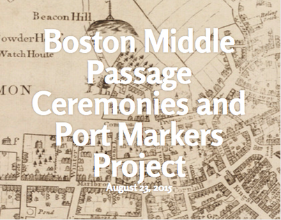 Public Humanities Project: Boston Middle Passage
