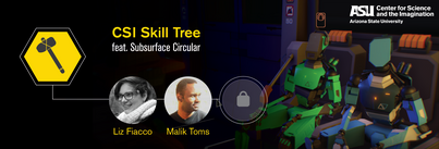 CSI Skill Tree promo image, showing two humanoid robots seated in a train car, next to headshots of speakers Liz Fiacco and Malik Toms
