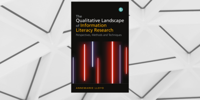 Annemaree Lloyd writes new expert guide to qualitative approaches within information literacy