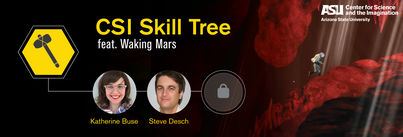 CSI Skill Tree promo image, showing an astronaut in a space suit climbing through a red-rocked Martian cave, next to headshots of speakers Katherine Buse and Steve Desch